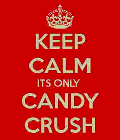 candy crush keep calm